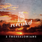 Pray 2 Thessalonians 2
