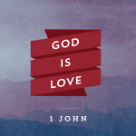 Pray 1 John 3:11-19 (Loving Others)