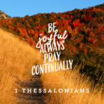 Pray 1 Thessalonians 1:1-6